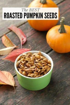 Roasted Pumpkin Seeds: The Best Method Ever!