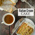 Italian Cream Cake: a Special Occasion Cake You'll Want Every Day!
