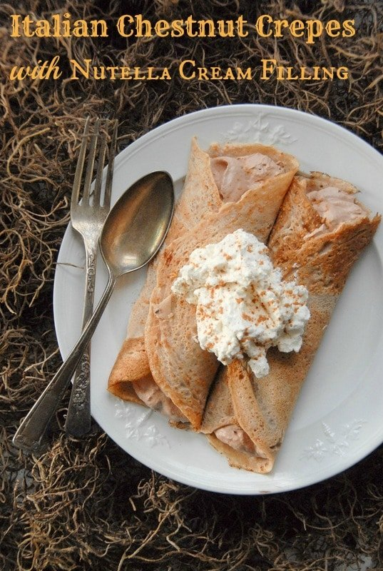Italian Chestnut Crepes with Nutella Cream filling {gluten free} BoulderLocavore.com