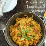 Spicy Roasted Poblano Red Lentils with Sausage