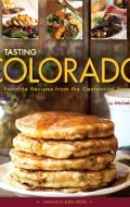 Tasting Colorado cookbook | BoulderLocavore.com