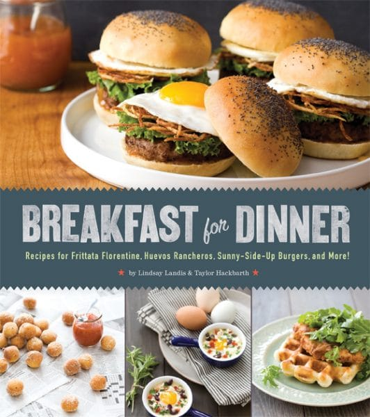 Breakfast for Dinner Cookbook - Quirk Books