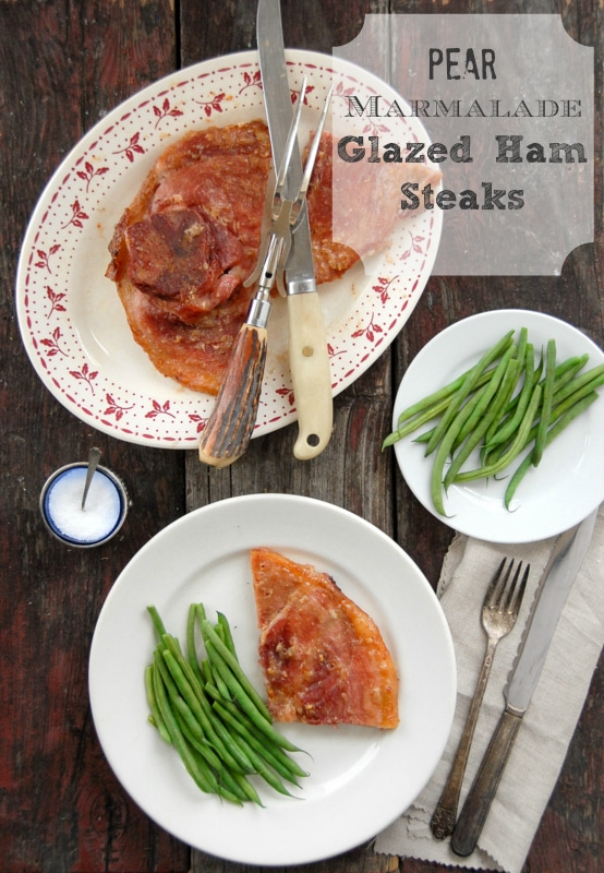 Simple Suppers: Pear Marmalade Glazed Ham Steaks