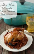 Golden Plum Balsamic Glazed Cornish Game Hens| BoulderLocavore.com