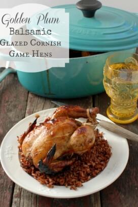 Plum Balsamic Glazed Cornish Game Hens | BoulderLocavore.com