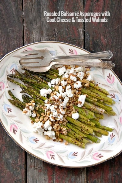 Roasted Balsamic Asparagus with Goat Cheese and Toasted Walnuts - BoulderLocavore