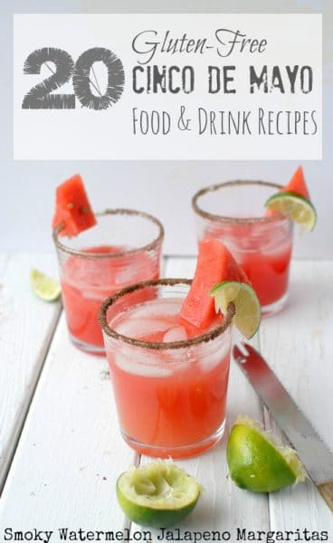 20 #glutenfree Cinco de Mayo Food & Drinks Recipes | BoulderLocavore.com
