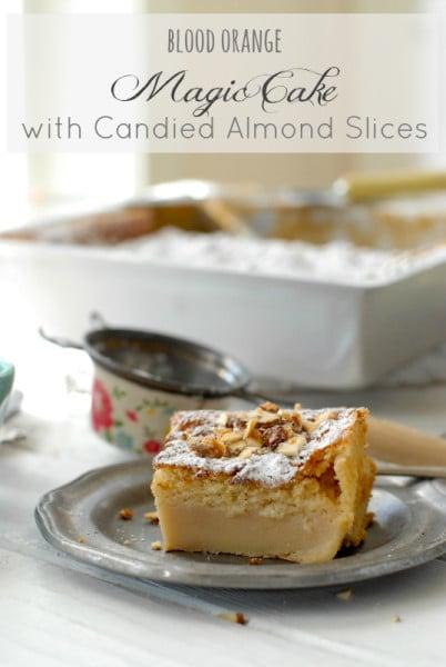 {Gluten-Free} Blood Orange Magic Cake with Candied Almond Slices
