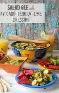 Salad Ole with Avocado-Tequila-Lime Dressing |BoulderLocavore