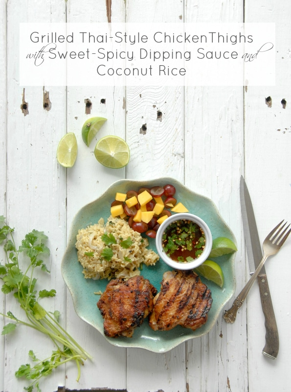 Grilled Thai-Style Chicken Thighs and Coconut Rice - BoulderLocavore ...