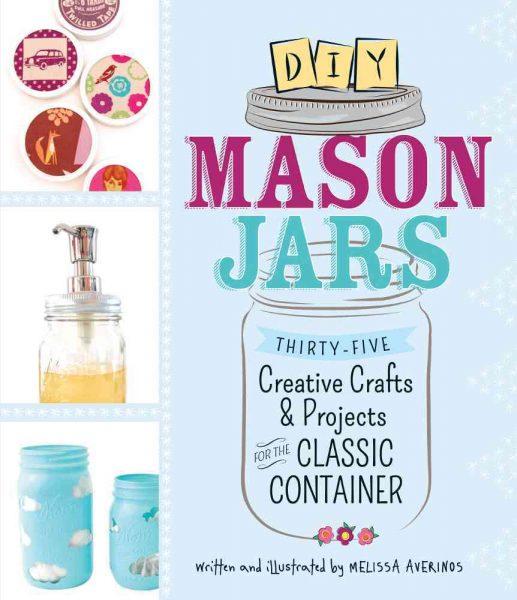 DIY Mason Jars book cover | BoulderLocavore.com