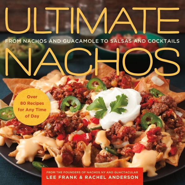 Ultimate Nachos (St. Griffin Press) | BouderLocavore.com