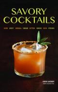 Savory Cocktails (Ulysses Press) by Greg Henry | BoulderLocavore.com