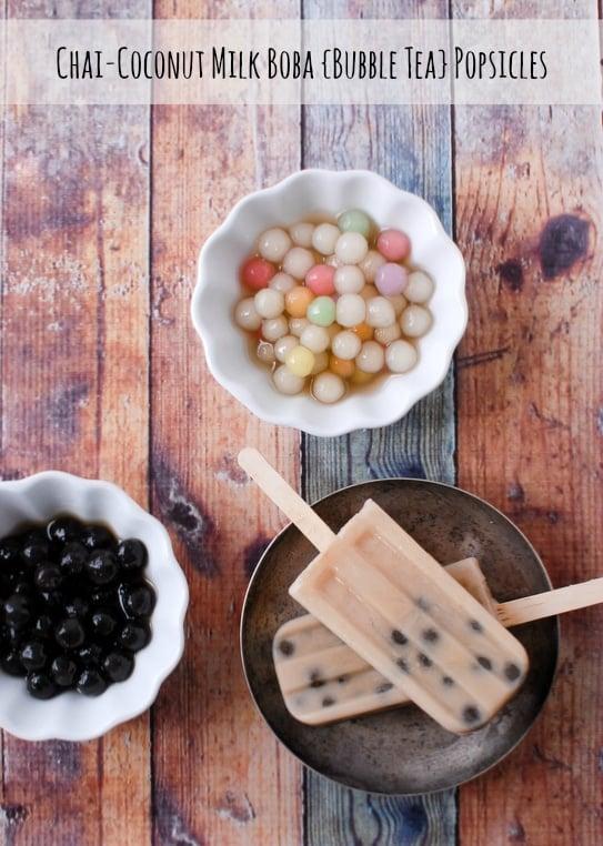 Chai-Coconut Milk Boba {Bubble Tea} Popsicles