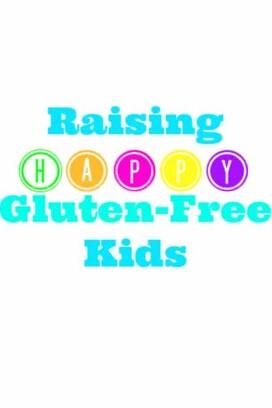Raising Happy Gluten-Free Kids title image