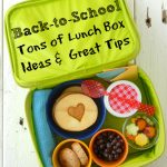 Back-to-School: Great Lunch Box Ideas & Tips