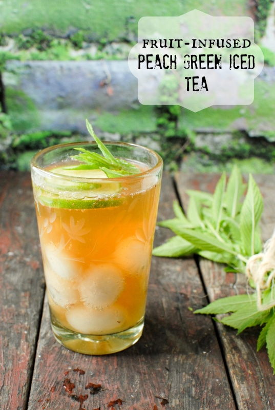 Fruit Infused Peach Green iced Tea - BoulderLocavore.com
