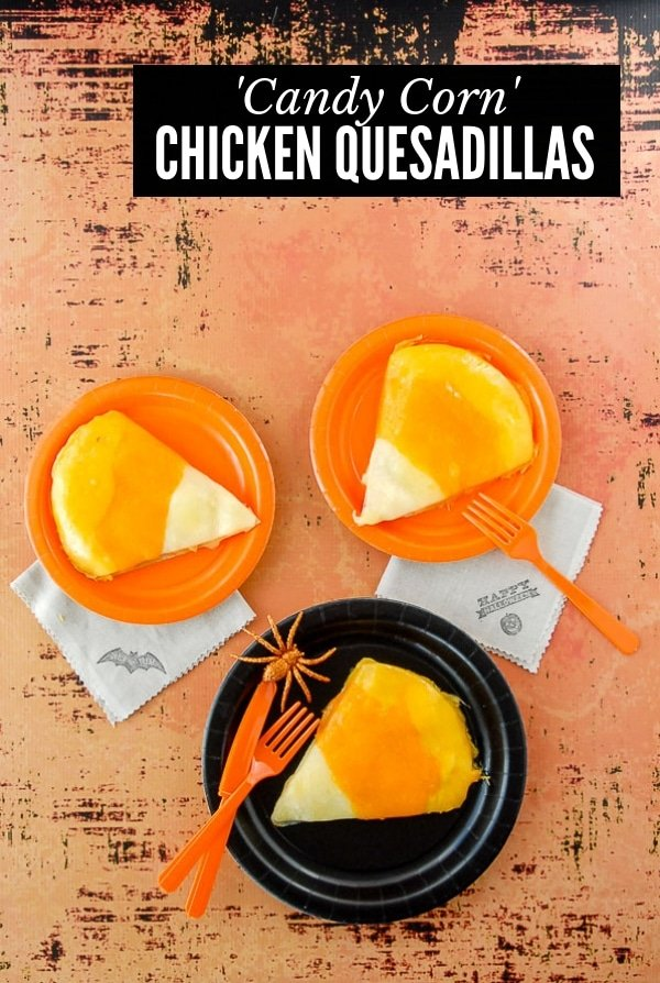 Candy Corn Chicken Quesadillas title image