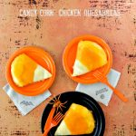 'Candy Corn' Chicken Quesadillas