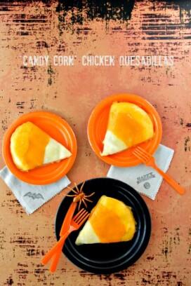 Candy Corn Chicken Quesadillas