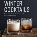 Rompope {cocktail} and 'Winter Cocktails' cookbook