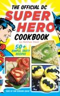 The Official DC Super Hero Cookbook | BoulderLocavore.com