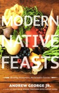 Modern Native Feasts {Arsenal Pulp Press} | BoulderLocavore.com
