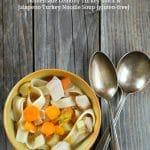 Homemade Lemony Turkey Stock and Jalapeno Turkey Noodle Soup {gluten-free}