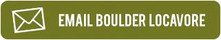 Email Boulder Locavore