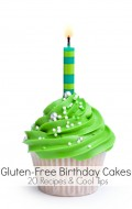 Gluten-Free Birthday Cakes: 20 Recipes & Cool Tips