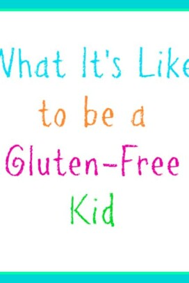 What It's Like to be a Gluten-Free Kid title