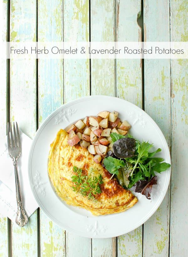 Fresh Herb Omelet with Lavender Roasted Potatoes - BoulderLocavore.com