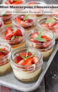 Mini Mascarpone Cheesecakes with Strawberry Balsamic Topping