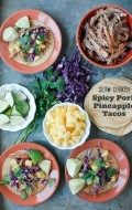 Slow Cooker Spicy Pork Pineapple Tacos - BoulderLocavore.com