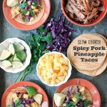Slow Cooker Spicy Pork Pineapple Tacos