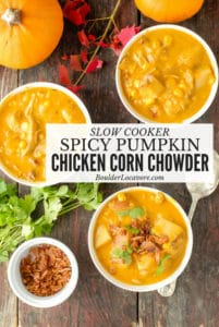 Three bowls of Slow Cooker Spicy Pumpkin Chicken Corn Chowder with cilantro and bacon
