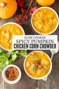 Three bowls of Slow Cooker Spicy Pumpkin Chicken Corn Chowder with cilantro and bacon garnish