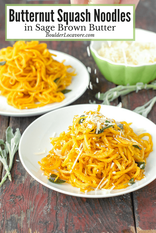 Spiralized Butternut Squash Noodles in Sage Brown Butter. A fast and easy dinner recipe made with wholesome ingredients and packed with flavor! #butternutsquash #noodles #Spiralizer #sage #brownbutter #fastrecipe #easyrecipe #vegetarian #glutenfree