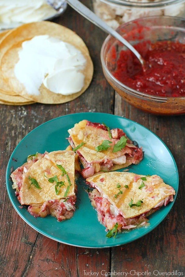 Turkey Cranberry-Chipotle Quesadillas. A great way to use Thanksgiving ...