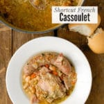 Shortcut French Cassoulet: a Peasant Stew You'll Love!