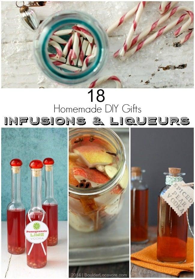 Homemade DIY Gift Ideas 18 Infusion & Liqueur Recipes BoulderLocavore.com