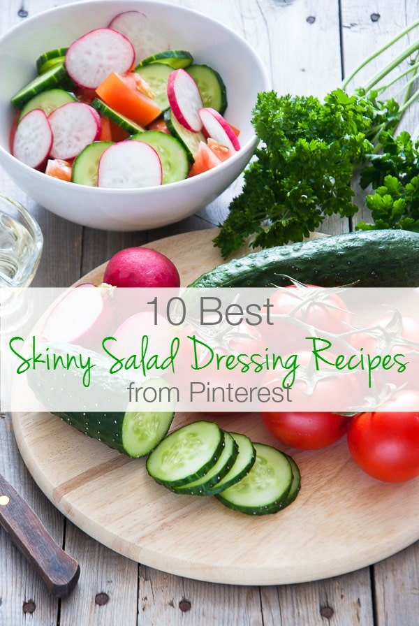 10 Best Skinny Salad Dressing Recipes from Pinterest - BoulderLocavore.com