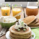 Mint Chocolate Chip Pancakes with Homemade Vanilla Syrup
