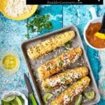 Grilled Mexican Corn recipe – a Classic Elote recipe You'll Love