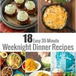 18 Easy 30-Minute Weeknight Dinner Recipes