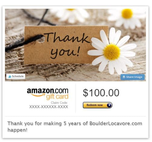 BoulderLocavore.com 5 year Celebration $100 Amazon.com Gift Card