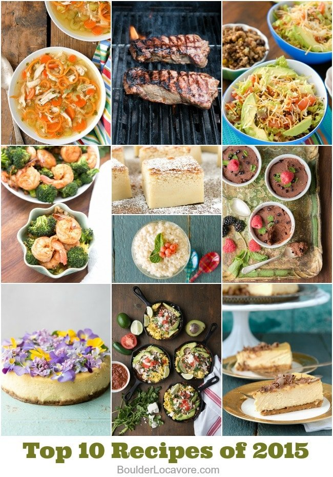 Top 10 Recipes of 2015 from BoulderLocavore.com. All delicious, all gluten-free.