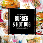8 Amazing Burger and Hot Dog Recipes You'll Love!