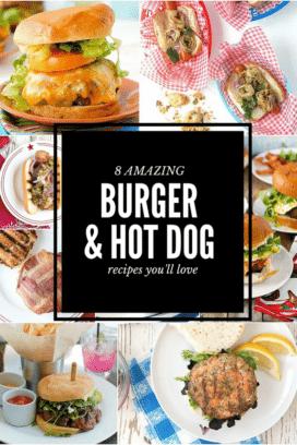 8 AMAZING Burger and Hot Dog Recipes photo collage