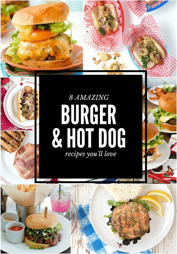 8 AMAZING Burger and Hot Dog Recipes photo collage